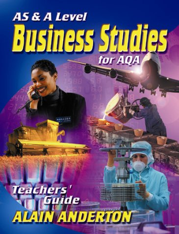 AS and A Level Business Studies for: Anderton, Alain