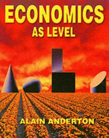 Economics AS Level: Mr Alain Anderton