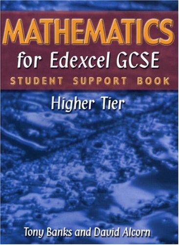 Mathematics for Edexcel GCSE Student Support Book: Banks, Mr Tony