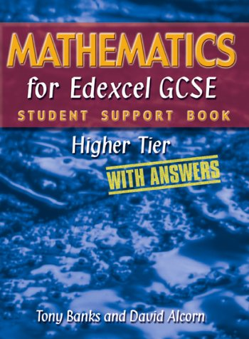 9781902796550: Mathematics for Edexcel GCSE Student Support Book Higher Tier (with Answers)