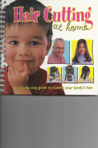 9781902800219: Hair Cutting at Home: a step-by-step guide to cutting your family's hair