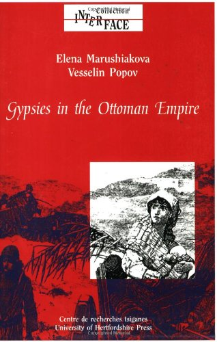 9781902806020: Gypsies in the Ottoman Empire: Volume 22: A Contribution to the History of the Balkans (Interface Collection)