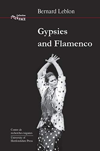 9781902806051: Gypsies and Flamenco: Emergence of the Art of Flamenco in Andalusia (Interface Collection)