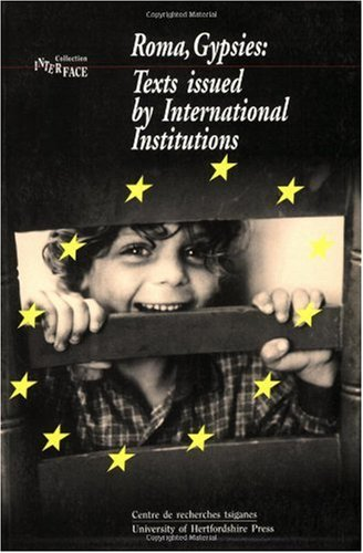 9781902806150: Roma, Gypsies: Texts Issued by International Institutions: Volume 5 (Interface Collection)