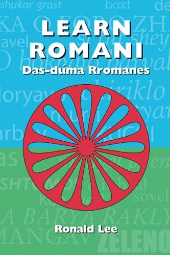 Learn Romani: Das-duma Rromanes: Ronald Lee