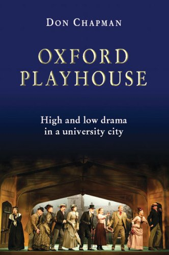 9781902806860: Oxford Playhouse: High and Low Drama in a University City