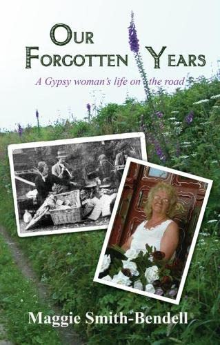 9781902806914: Our Forgotten Years: A Gypsy Woman's Life on the Road