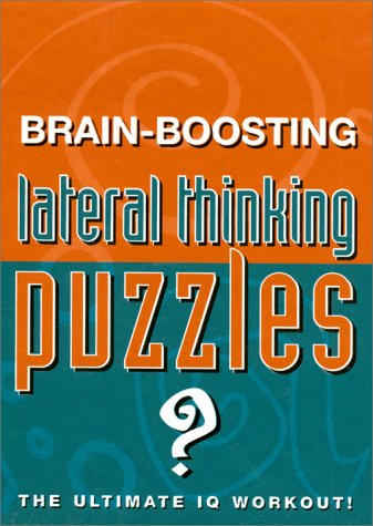 Brain-Boosting Lateral Thinking Puzzles