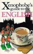 9781902825267: The Xenophobe's Guide to the English (Xenophobe's Guides - Oval Books)