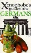 9781902825298: The Xenophobe's Guide to the Germans (Xenophobe's Guides - Oval Books)