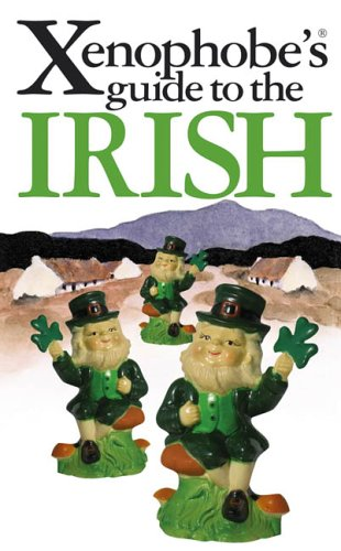 9781902825335: Xenophobe's Guide to the Irish (Xenophobe's Guides)