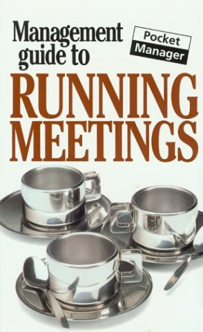 9781902825809: The Management Guide to Running Meetings: The Pocket Manager (Management Guides - Oval Books)