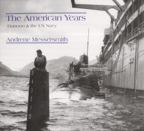9781902831619: The American Years: Dunoon & the US Navy