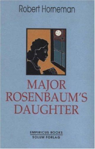 9781902835099: Major Rosenbaum's Daughter