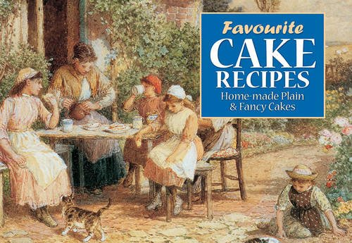 Favourite Cake Recipes (Favourite Recipes): No Author