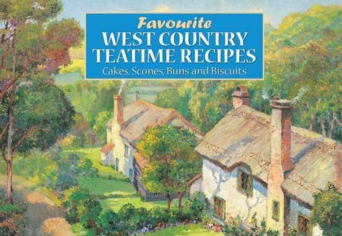 9781902842424: Favourite West Country Teatime Recipes: Cakes,Scones,Buns and Biscuits (Favourite Recipes)