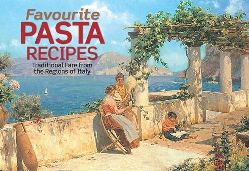 Favourite Pasta Recipes (Favourite Recipes): Ponzo, Brunella