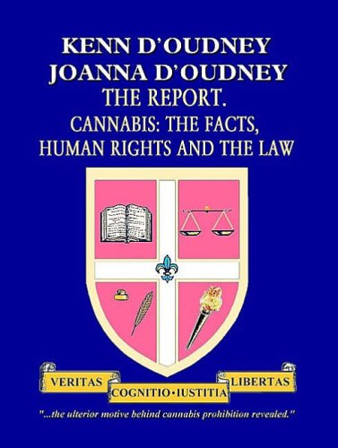 9781902848167: The Report: Cannabis - the Facts, Human Rights and the Law
