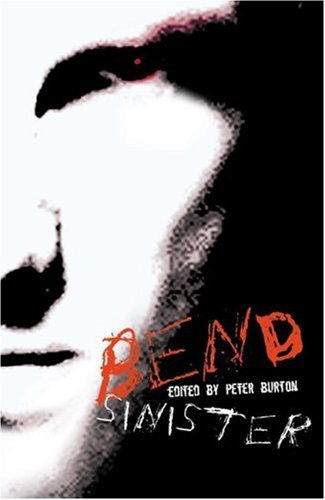 Bend Sinister : The Gay Times Book of Disturbing Stories
