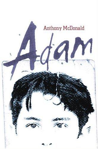 Adam: Anthony McDonald