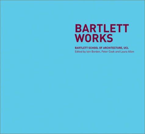 Bartlett Works: Borden, Iain
