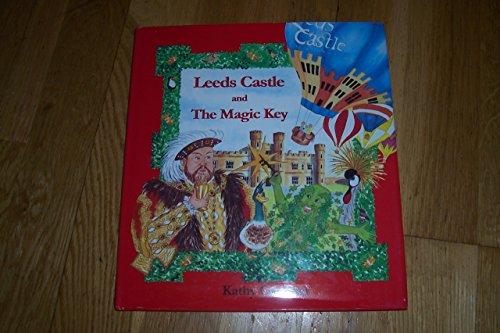 Leeds Castle and the Magic Key: Creamer, Kathy