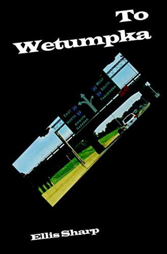 9781902878966: To Wetumpka