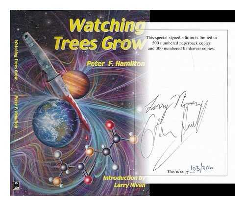 Watching Trees Grow (1902880153) by Hamilton, Peter F.