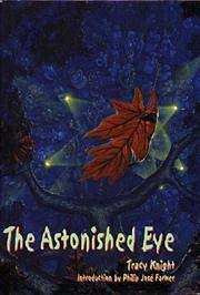 THE ASTONISHED EYE - signed limited edition: Knight Tracy