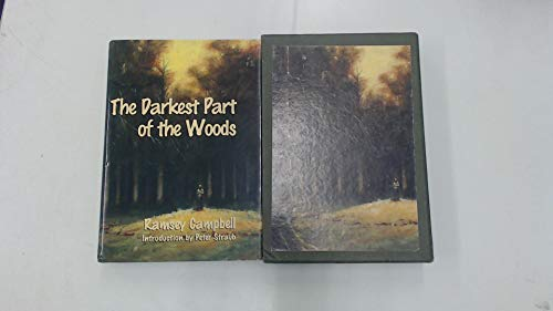 THE DARKEST PART OF THE WOODS. (SPECIAL SIGNED LIMITED EDITION): Campbell, Ramsey