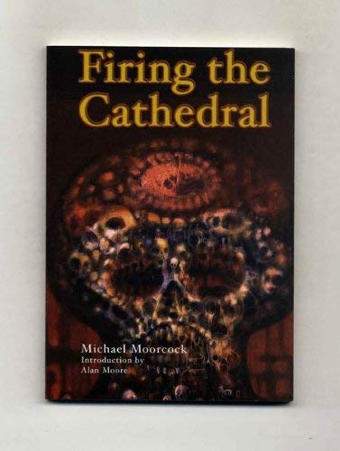 9781902880440: Firing the Cathedral: A Jerry Cornelius Novella