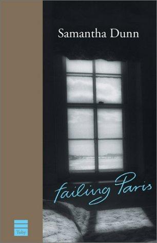 Failing Paris: Samantha Dunn