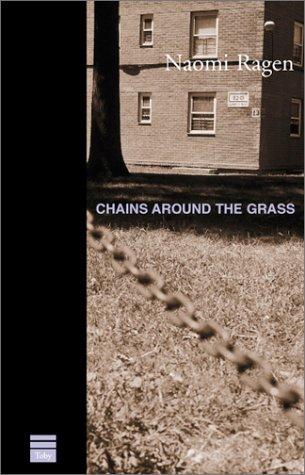 9781902881539: Chains Around the Grass