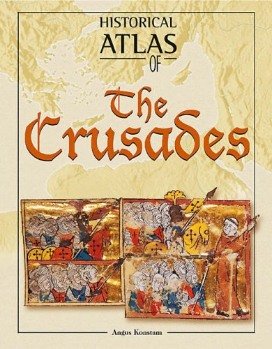 9781902886022: The Historical Atlas of the Crusades