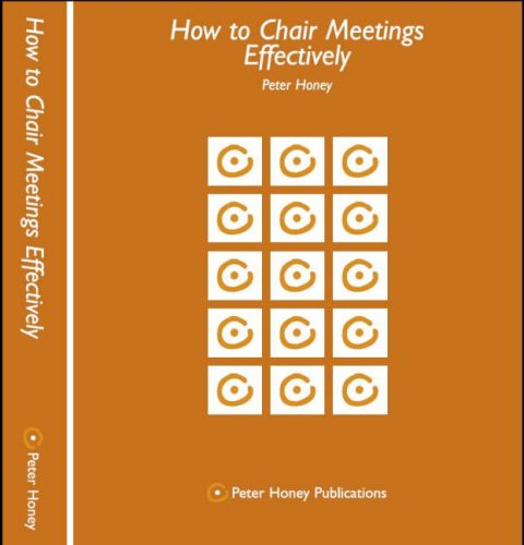 How to Chair Meetings Effectively (9781902899244) by Peter Honey