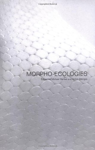 9781902902531: Morpho-ecologies: Towards Heterogeneous Space in Architectural Design