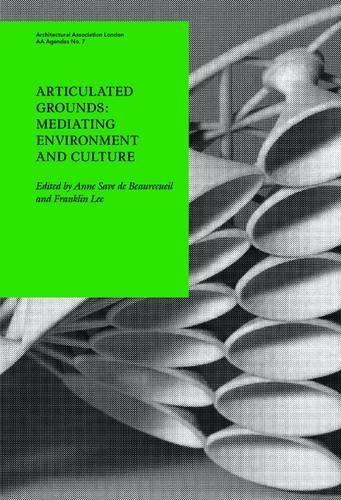 9781902902715: Articulated Grounds: Mediating Environment and Culture