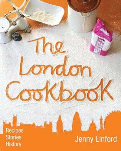 The London Cookbook: Linford, Jenny