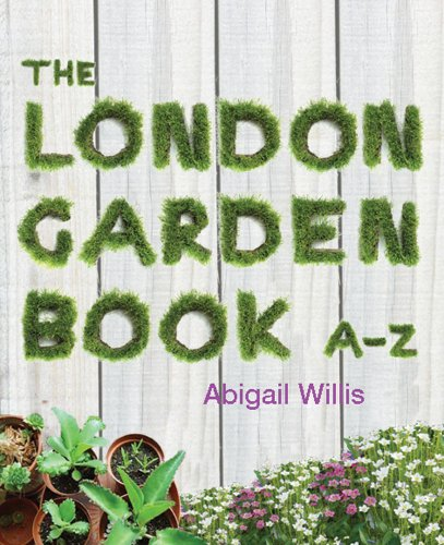 9781902910420: The London Garden Book A–Z