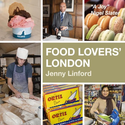 Food Lovers' London: Linford, Jenny