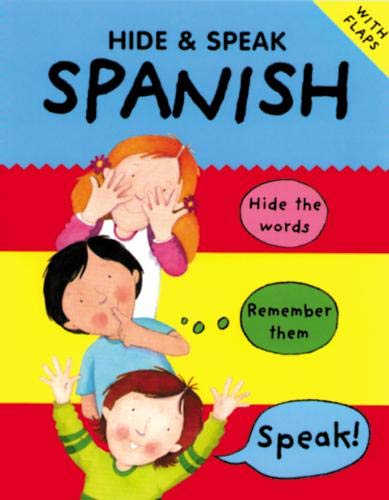 9781902915739: Hide and Speak Spanish (Hide & Speak)