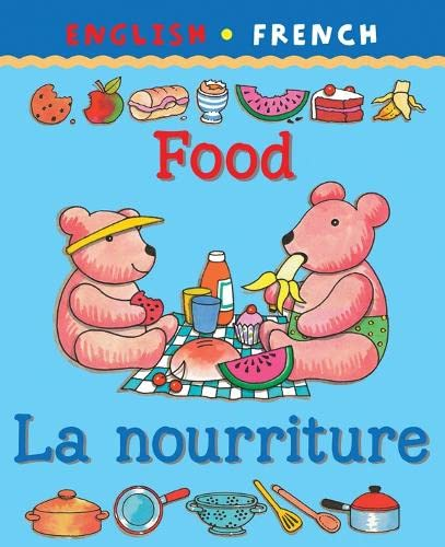 9781902915920: Food/La Nourriture (Bilingual First Books)