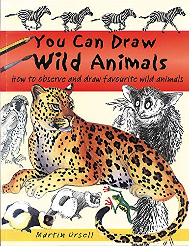 9781902915975: You Can Draw Wild Animals: How to Observe and Draw Favourite Wild Animals