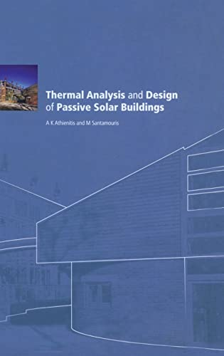 Thermal Analysis and Design of Passive Solar: Athienitis, AK