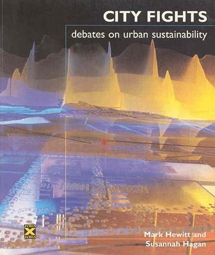 City Fights: Debates on Urban Sustainability [Paperback]