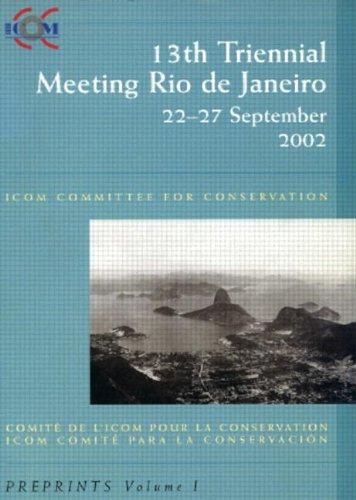 13th Triennial Meeting Rio de Janeiro: ICOM Committee for Conservation : Preprints: Icom, Icom ...