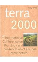 9781902916347: Terra 2000 Postprints: 8th International Conference on the Study and Conservation of Earthen Architecture, Torquay, Devon, UK, May 2000 (Heritage)