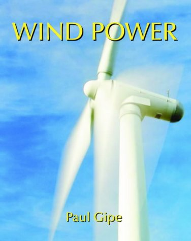 9781902916545: Wind Power: Renewable Energy for Home, Farm and Business