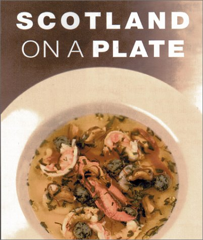 Scotland on a Plate: Richardson, Ferrier, Editor