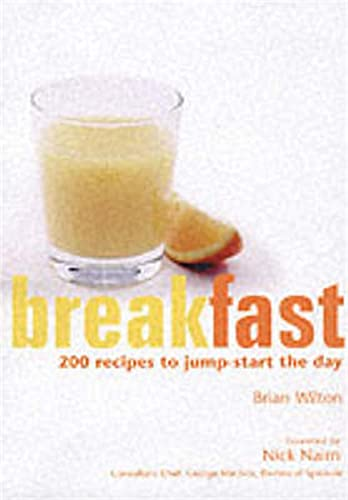 9781902927381: Breakfast: 200 Recipes to Jump-Start the Day (200 Recipes to Enjoy at Any Time)